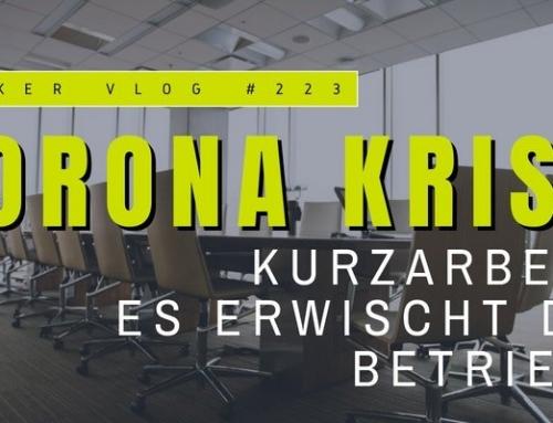 Betriebe reagieren mit Kurzarbeit auf die Corona-Krise – infobroker vlog #223